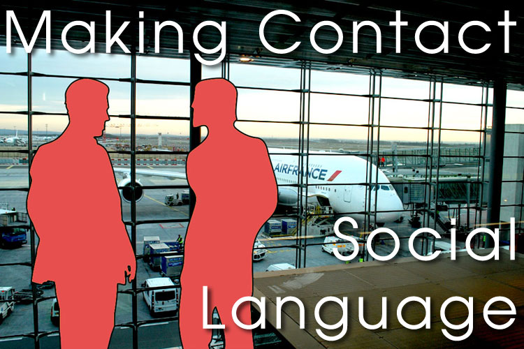 Making Contact - Social Language