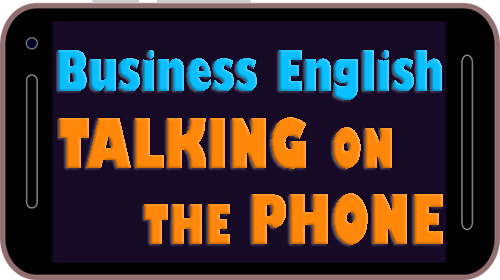 Business English - Talking on the phone